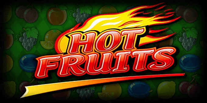 Hot Fruits